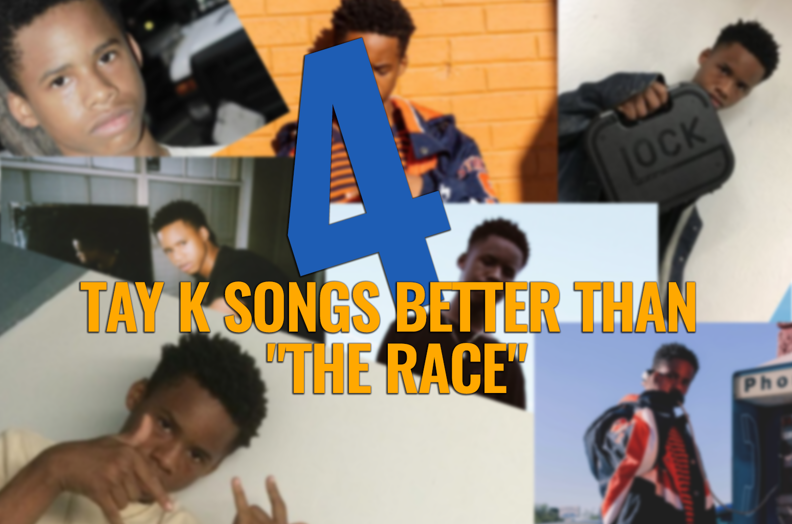 4 Tay K Songs Better Than The Race