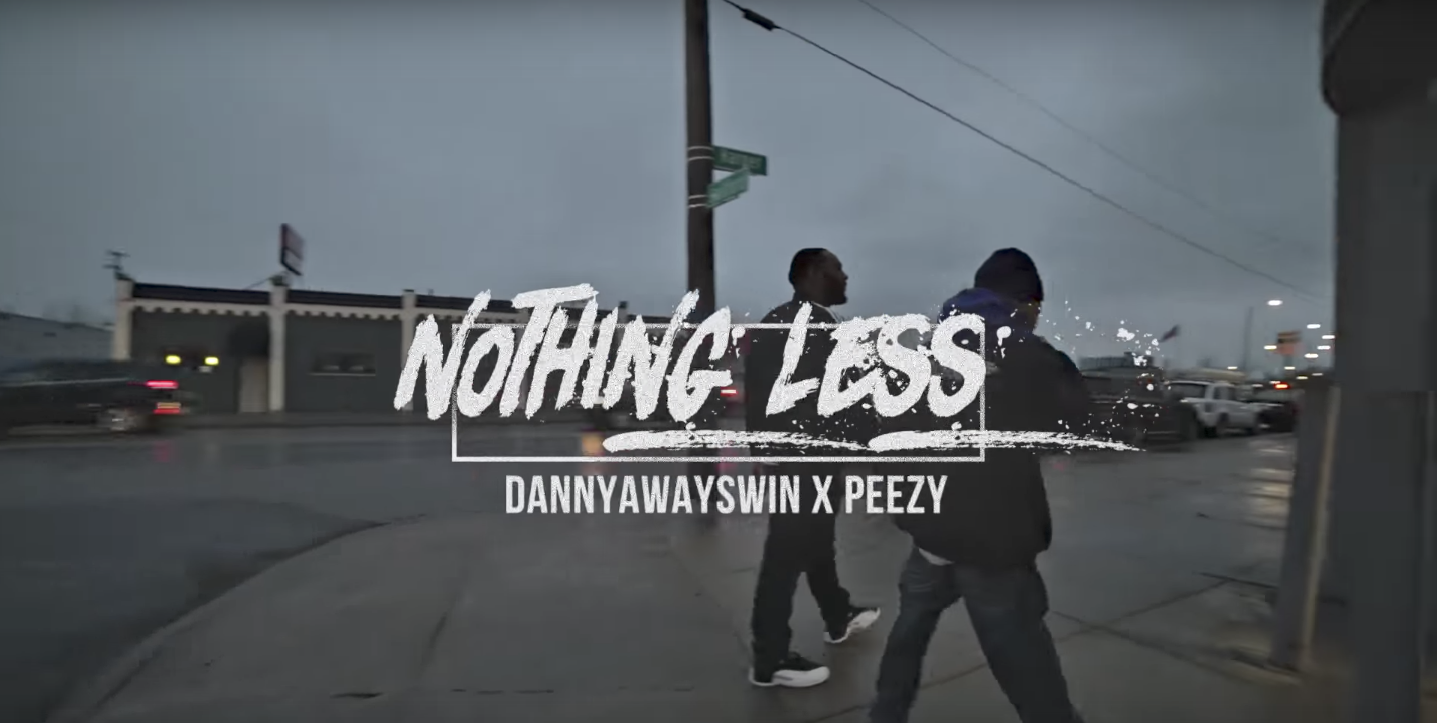 DannyAlwaysWin Feat. Team Eastside Peezy - Nothing Less