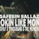 SafeBin Ballaz feat. 1000, Tre Moneybaby, & KeloYAY - Lookin' Like Money